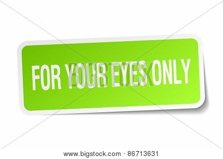 For Your Eyes Only Green Square Sticker On White Background