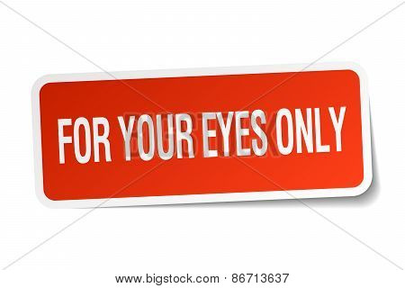 For Your Eyes Only Red Square Sticker Isolated On White