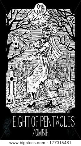 Eight of pentacles. Zombie. Minor Arcana Tarot card. Fantasy line art illustration. Engraved vector drawing. See all collection in my portfolio set
