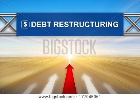 Red arrow and debt restructuring on blue road sign with blurred background