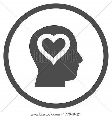 Love In Head rounded icon. Vector illustration style is flat iconic symbol inside circle, gray color, white background.