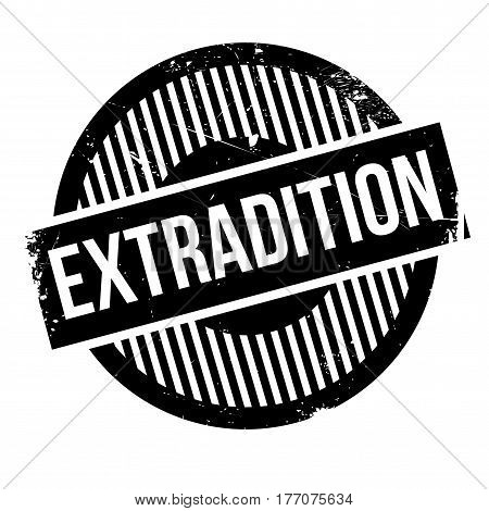 Extradition rubber stamp. Grunge design with dust scratches. Effects can be easily removed for a clean, crisp look. Color is easily changed.