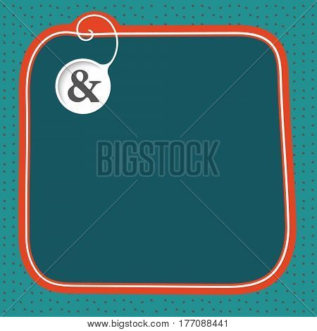 Hand written text box for fill your text and ampersand mark