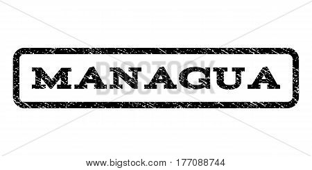 Managua watermark stamp. Text caption inside rounded rectangle with grunge design style. Rubber seal stamp with scratched texture. Vector black ink imprint on a white background.