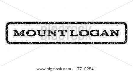 Mount Logan watermark stamp. Text caption inside rounded rectangle frame with grunge design style. Rubber seal stamp with dust texture. Vector black ink imprint on a white background.