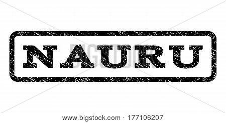 Nauru watermark stamp. Text caption inside rounded rectangle with grunge design style. Rubber seal stamp with unclean texture. Vector black ink imprint on a white background.
