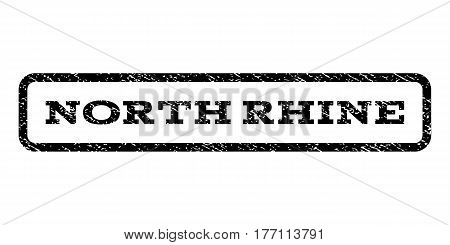 North Rhine watermark stamp. Text caption inside rounded rectangle with grunge design style. Rubber seal stamp with dust texture. Vector black ink imprint on a white background.