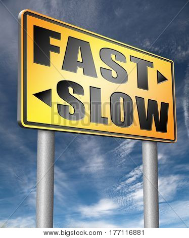 fast or slow pace, lane or living faster or slower speed stop rat race and adapt to slower lifestyle take your time do it easy  3D, illustration