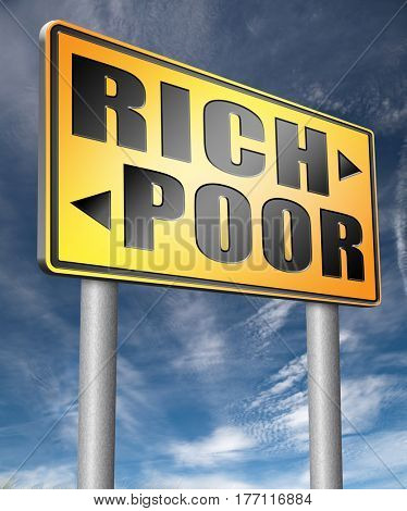rich or poor live in poverty or in wealth good or bad luck and fortune road sign arrow  3D, illustration