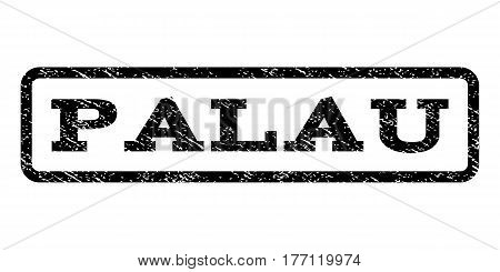 Palau watermark stamp. Text caption inside rounded rectangle with grunge design style. Rubber seal stamp with scratched texture. Vector black ink imprint on a white background.
