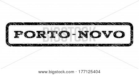 Porto-Novo watermark stamp. Text caption inside rounded rectangle frame with grunge design style. Rubber seal stamp with dust texture. Vector black ink imprint on a white background.
