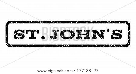 St.John'S watermark stamp. Text caption inside rounded rectangle with grunge design style. Rubber seal stamp with unclean texture. Vector black ink imprint on a white background.