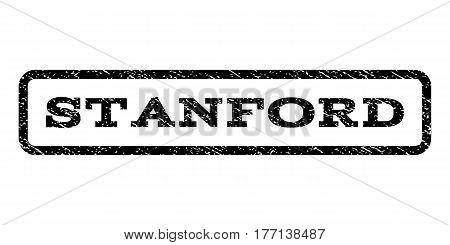 Stanford watermark stamp. Text caption inside rounded rectangle frame with grunge design style. Rubber seal stamp with scratched texture. Vector black ink imprint on a white background.