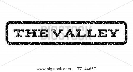 The Valley watermark stamp. Text tag inside rounded rectangle with grunge design style. Rubber seal stamp with dirty texture. Vector black ink imprint on a white background.