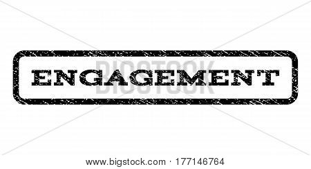 Engagement watermark stamp. Text tag inside rounded rectangle frame with grunge design style. Rubber seal stamp with scratched texture. Vector black ink imprint on a white background.