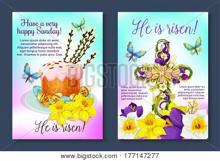 Easter He is Risen posters of crucifix cross decorated by floral wreath and paschal cake with eggs, candles and willow switches. Vector greeting for Easter April Resurrection Sunday religion holiday