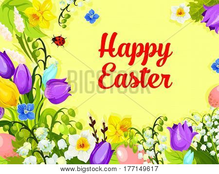 Happy Easter card of spring floral bunch or flowers bouquet of tulips, snowdrops and lily of valley. Vector Easter paschal eggs hunt greeting template for Resurrection Sunday religion holiday