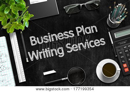 Top View of Office Desk with Stationery and Black Chalkboard with Business Concept - Business Plan Writing Services. 3d Rendering.