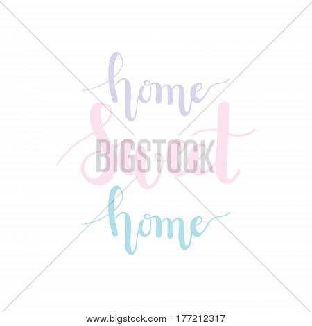 Home sweet home pastel lettering design for house decoration