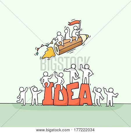 Sketch of working little people with flying pencil and big word Idea. Doodle cute miniature scene of creative workers. Hand drawn cartoon vector illustration for business design.