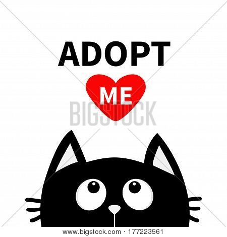 Adopt me. Dont buy. Red heart. Black cat face head silhouette looking up. Cute cartoon character. Help animal concept. Pet adoption. Flat design style. White background. Isolated. Vector illustration