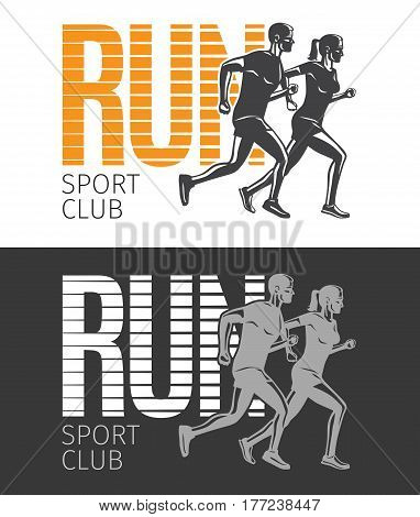 Run sport club logo template. Collection of two vector illustrations with running man and woman in cartoon style flat design. Healthy lifestyle sportsmen on white and black pictures with text.