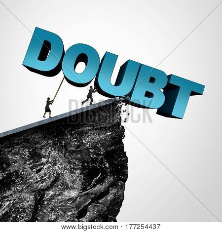Overcome doubt concept and increase confidence and belief or faith as people pushing text over a cliff as a business or lifestyle metaphor for fearless motivation to succeed with 3D illustration elements.