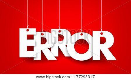 White word ERROR suspended by ropes on orange background. 3d illustration