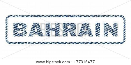 Bahrain text textile seal stamp watermark. Blue jeans fabric vectorized texture. Vector tag inside rounded rectangular shape. Rubber sign with fiber textile structure.