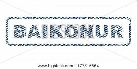 Baikonur text textile seal stamp watermark. Blue jeans fabric vectorized texture. Vector tag inside rounded rectangular banner. Rubber sticker with fiber textile structure.