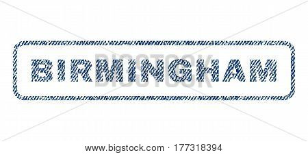 Birmingham text textile seal stamp watermark. Blue jeans fabric vectorized texture. Vector tag inside rounded rectangular banner. Rubber emblem with fiber textile structure.