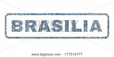 Brasilia text textile seal stamp watermark. Blue jeans fabric vectorized texture. Vector tag inside rounded rectangular banner. Rubber emblem with fiber textile structure.