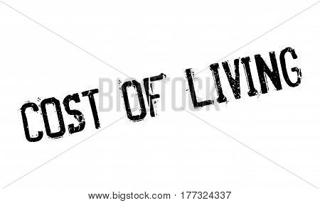 Cost Of Living rubber stamp. Grunge design with dust scratches. Effects can be easily removed for a clean, crisp look. Color is easily changed.