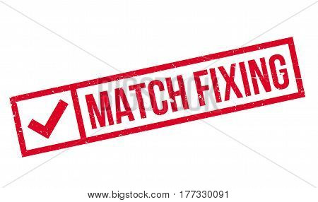 Match Fixing rubber stamp. Grunge design with dust scratches. Effects can be easily removed for a clean, crisp look. Color is easily changed.