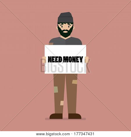 Unemployed man holding cardboard paper with Need a money message. Vector illustration