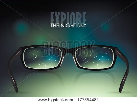 Vector illustration on the theme of education, astronomy, cosmos. Black stylish realistic glasses close-up on a background of blurred night sky. For poster, adv, web template.