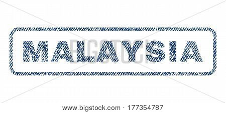 Malaysia text textile seal stamp watermark. Blue jeans fabric vectorized texture. Vector caption inside rounded rectangular shape. Rubber sign with fiber textile structure.
