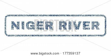 Niger River text textile seal stamp watermark. Blue jeans fabric vectorized texture. Vector caption inside rounded rectangular shape. Rubber sign with fiber textile structure.