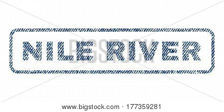 Nile River text textile seal stamp watermark. Blue jeans fabric vectorized texture. Vector caption inside rounded rectangular shape. Rubber sticker with fiber textile structure.