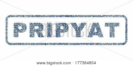 Pripyat text textile seal stamp watermark. Blue jeans fabric vectorized texture. Vector tag inside rounded rectangular shape. Rubber sign with fiber textile structure.