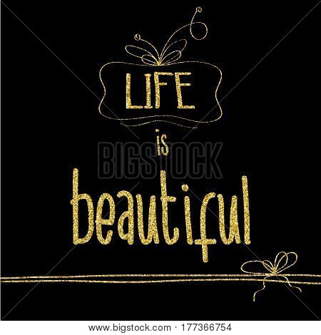 Beautiful quote with golden glittering details vector format