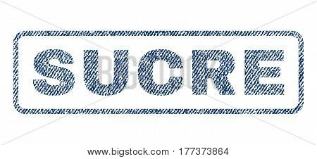 Sucre text textile seal stamp watermark. Blue jeans fabric vectorized texture. Vector tag inside rounded rectangular shape. Rubber sticker with fiber textile structure.
