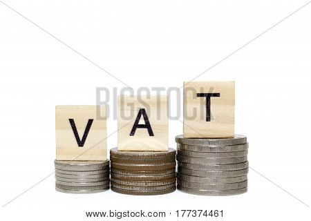 Stack money coin with vat word on white background