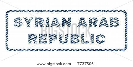 Syrian Arab Republic text textile seal stamp watermark. Blue jeans fabric vectorized texture. Vector caption inside rounded rectangular shape. Rubber sticker with fiber textile structure.