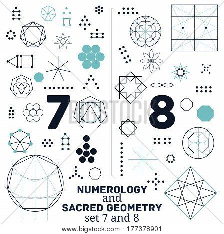 Sacred geometry and numerology symbols vector illustration. Set of numbers seven and eight. Design for meditation spiritual geometry