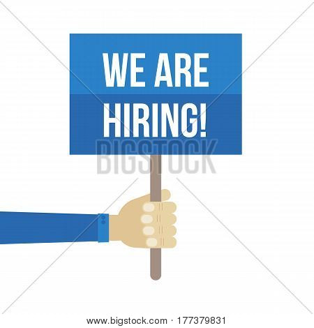 We are hiring. HR, recruitment vector flat design illustration with sign in hand.