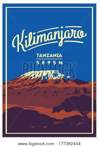 Mount Kilimanjaro in Africa, Tanzania outdoor adventure poster. Higest volcano on Earth. Climbing, trekking, hiking, mountaineering and other extreme activities.