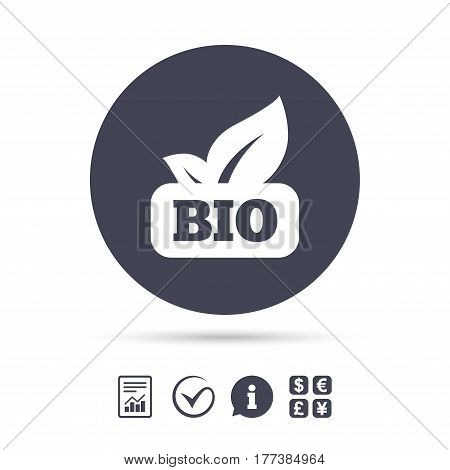 Bio product sign icon. Leaf symbol. Report document, information and check tick icons. Currency exchange. Vector