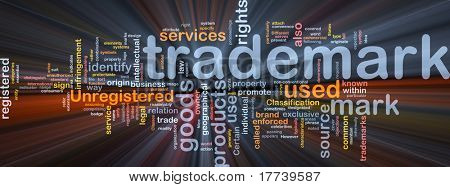 Background concept wordcloud illustration of  trademark glowing light