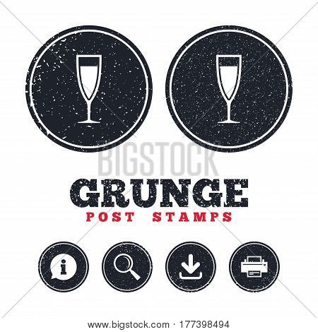 Grunge post stamps. Glass of champagne sign icon. Sparkling wine. Celebration or banquet alcohol drink symbol. Information, download and printer signs. Aged texture web buttons. Vector